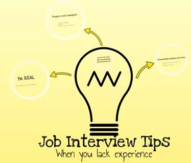 Job Interview Tips - When You Lack Experience
